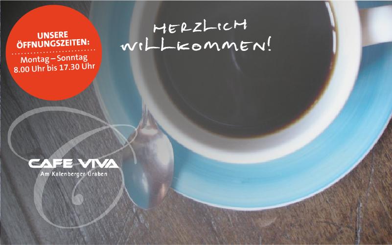 Café Viva – Für den Genuss an regnerischen Tagen.